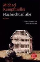 Fischer Verlage NACHRICHT AN ALLE - KUMPFMÜLLER, M. cena od 209 Kč