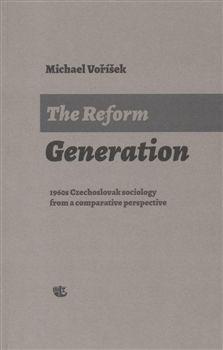Michael Voříšek: The Reform Generation cena od 228 Kč