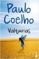 Editorial Planeta, S.A. VALQUIRIAS - COELHO, P. cena od 256 Kč
