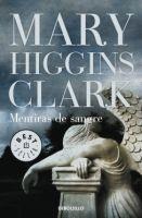 RANDOM HOUSE MONDADORI MENTIRAS DE SANGRE - HIGGINS CLARK, M. cena od 197 Kč