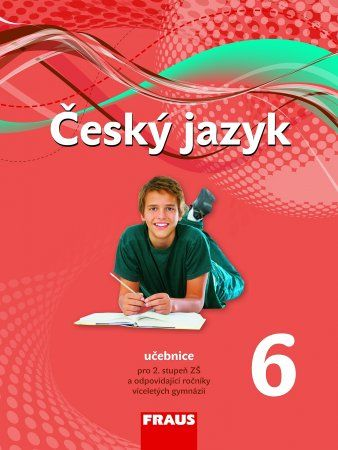 Kolektiv autorů: Český jazyk 6 učebnice pro základní školy a víceletá gymnázia cena od 123 Kč