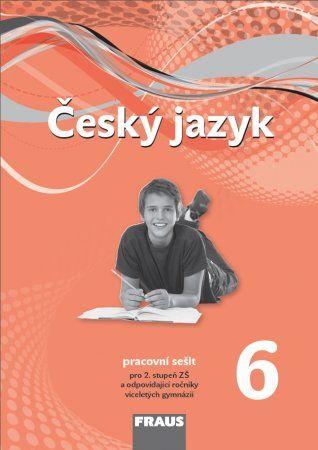 Kolektiv autorů: Český jazyk 6 pro ZŠa VG cena od 69 Kč