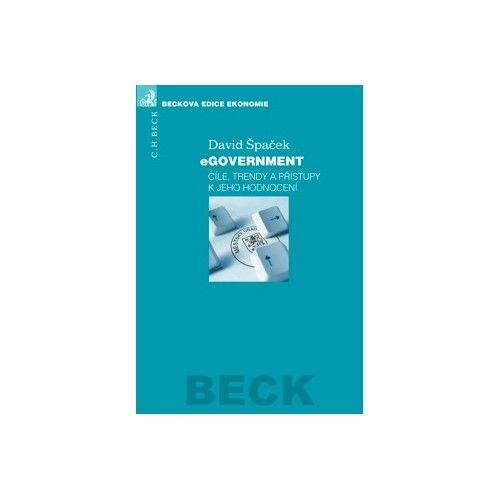 Nakladatelství C. H. Beck eGovernment - cíle, trendy a přístupy k jeho hodnocení - Dav... cena od 330 Kč