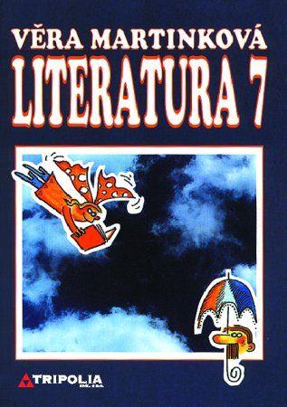 Tripolia Literatura 7 - Věra Martinková cena od 84 Kč