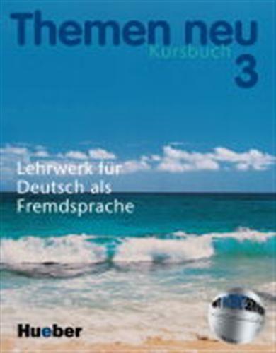 Hueber Themen neu 3 - Kursbuch - Lohfert a další cena od 304 Kč