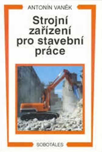 Sobotáles Strojní zařízení pro stavební práce - Vaněk Antonín cena od 151 Kč