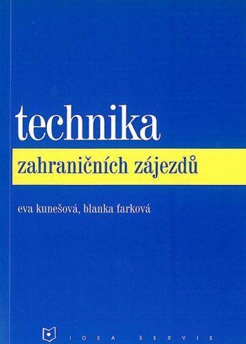 Kunešová E., Farková B.: Technika zahraničních zájezdů cena od 90 Kč