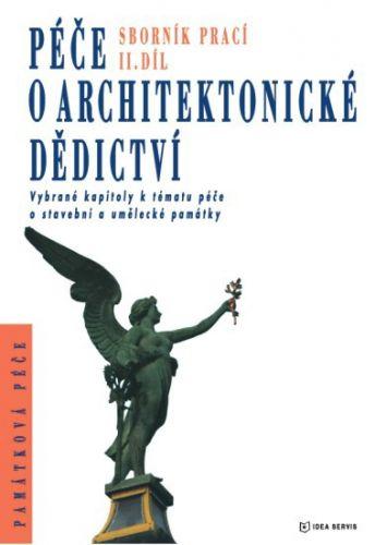 Péče o architektonické dědictví 2. díl cena od 311 Kč