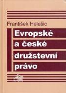 Eurolex Bohemia Evropské a české družstevní právo - Helešic František cena od 149 Kč