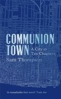 Harper Collins UK COMMUNION TOWN - THOMPSON, S. cena od 355 Kč