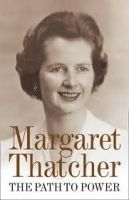Harper Collins UK THE PATH TO POWER - THATCHER, M. cena od 307 Kč