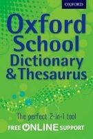 OUP ED OXFORD SCHOOL DICTIONARY & THESAURUS cena od 241 Kč