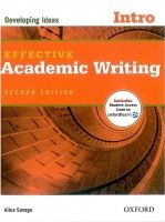OUP ELT EFFECTIVE ACADEMIC WRITING Second Edition INTRO: DEVELOPING ... cena od 342 Kč
