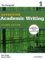 OUP ELT EFFECTIVE ACADEMIC WRITING Second Edition 1: THE PARAGRAPH -... cena od 359 Kč
