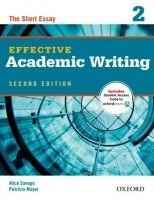 OUP ELT EFFECTIVE ACADEMIC WRITING Second Edition 2: THE SHORT ESSAY... cena od 342 Kč
