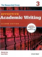 OUP ELT EFFECTIVE ACADEMIC WRITING Second Edition 3: THE RESEARCHED ... cena od 359 Kč