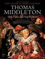 Oxford University Press Thomas Middleton: The Collected Works - Taylor, G., Lavagnin... cena od 1260 Kč