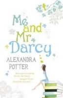 Potter Alexandra: Me and Mr Darcy cena od 169 Kč