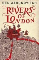Ben Aaronovitch: Rivers of London cena od 192 Kč