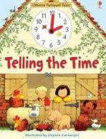 Usborne Publishing TELLING THE TIME FARMYARD TALES - AMERY, H. cena od 274 Kč
