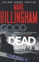Little, Brown Book Group GOOD AS DEAD (TOM THORNE NOVELS) - BILLINGHAM, M. cena od 293 Kč