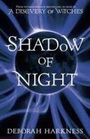 Headline ALL SOULS TRILOGY 2: SHADOW OF NIGHT - HARKNESS, D. cena od 531 Kč