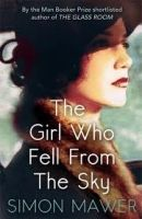 Little, Brown Book Group THE GIRL WHO FELL FROM THE SKY - MAWER, S. cena od 518 Kč
