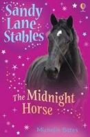 Usborne Publishing SANDY LANE STABLES: THE MIDNIGHT HORSE - BATES, M. cena od 148 Kč