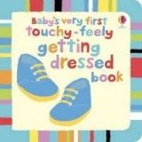 Usborne Publishing BABY´S VERY FIRST TOUCHY-FEELY: GETTING DRESSED - BAGGOTT, S... cena od 190 Kč