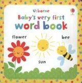 Usborne Publishing BABY´S VERY FIRST WORD BOOK - WATT, F. cena od 0 Kč