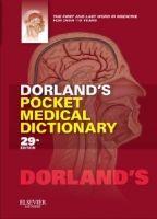 Elsevier Books Dorland's Pocket Medical Dictionary cena od 879 Kč