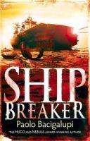 Little, Brown Book Group SHIP BREAKER - BACIGALUPI, P. cena od 259 Kč