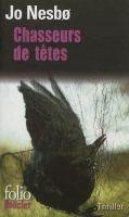 SODIS Gallimard CHASSEURS DE TETES - NESBO, J. cena od 0 Kč