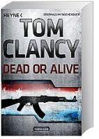 Random House Verlagsgruppe Gmb DEAD OR ALIVE (něm) - CLANCY, T. cena od 243 Kč
