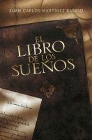 RANDOM HOUSE MONDADORI EL LIBRO DE LOS SUENOS - MARTINEZ BARRIO, J. C. cena od 0 Kč