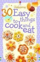 Usborne Publishing 30 EASY THINGS TO MAKE AND COOK (USBORNE COOKERY CARDS) - GI... cena od 190 Kč