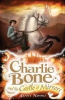 Egmont CHARLIE BONE AND THE CASTLE OF MIRRORS (CHILDREN OF THE RED ... cena od 0 Kč