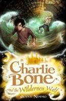 Egmont CHARLIE BONE AND THE WILDERNESS WOLF (CHILDREN OF THE RED KI... cena od 162 Kč