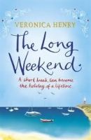 XXL obrazek Henry Veronica: Long Weekend