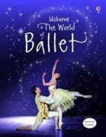 Usborne Publishing USBORNE WORLD OF BALLET - TATCHELL, J. cena od 304 Kč