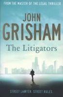 Hodder & Stoughton THE LITIGATORS - GRISHAM, J. cena od 179 Kč