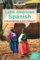 Lonely Planet LP LATIN AMERICAN SPANISH PHRASEBOOK - MARTIRE, J. cena od 169 Kč