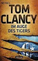 Random House Verlagsgruppe Gmb IM AUGE DES TIGERS neu - CLANCY, T cena od 240 Kč