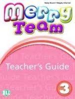 ELI s.r.l. MERRY TEAM Teacher's Guide 3 + class CDs - MUSIOL, M., VILLA... cena od 501 Kč