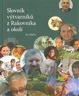 Rabasova galerie Rakovník Slovník výtvarníků z Rakovníka a okolí 1. - Ivo Mička cena od 68 Kč