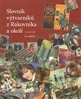 Rabasova galerie Rakovník Slovník výtvarníků z Rakovníka a okolí 2. - Ivo Mička cena od 0 Kč