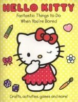 Harper Collins UK HELLO KITTY - FANTASTIC THINGS TO DO WHEN YOU´RE BORED cena od 76 Kč