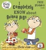 Penguin Group UK CHARLIE AND LOLA: I COMPLETELY KNOW ABOUT GUINEA PIGS - CHIL... cena od 154 Kč