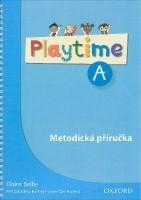 OUP ELT PLAYTIME A METODICKÁ PŘÍRUČKA - SELBY, C., HARMER, S. (ill.)... cena od 397 Kč