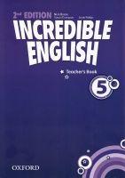OUP ELT INCREDIBLE ENGLISH 2nd Edition 5 TEACHER´S BOOK - BEARE, N.,... cena od 397 Kč